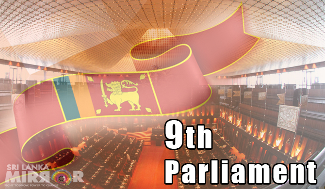 9th Parliament begins today : No Chief Opp. Whip yet